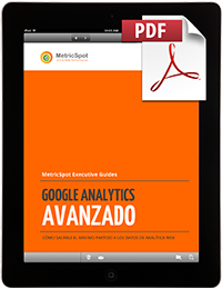 Manual Avanzado de<br>Google Analytics
